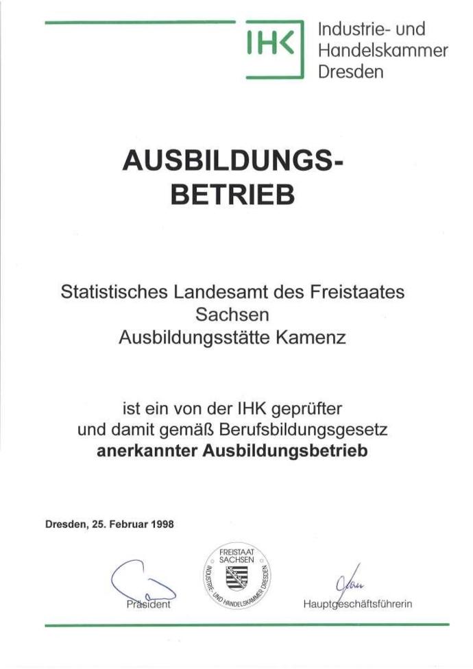 Nachweis der Industrie- und Handelskammer Dresden (IHK) für das Statistische Landesamt des Freistaates Sachsen als geprüfter und anerkannter Ausbildungsbetrieb gemäß Berufsbildungsgesetz.